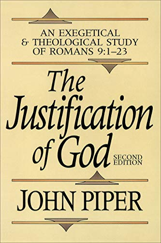 9780801070792: Justification of God: An Exegetical and Theological Study of Romans 9:1-23