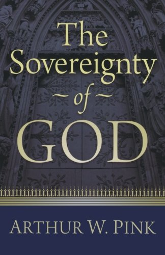 9780801070884: The Sovereignty of God