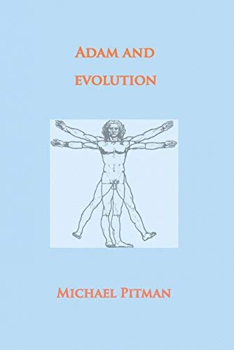 9780801071010: Adam & Evolution: A Scientific Critique of Neo-Darwinism