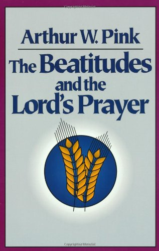 9780801071423: The Beatitudes and the Lord's Prayer