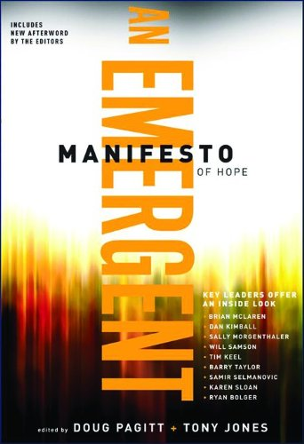 9780801071560: An Emergent Manifesto of Hope (Mersion: Emergent Village Resources for Communities)