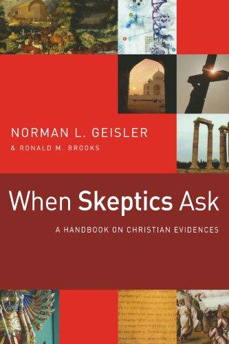 9780801071645: When Skeptics Ask: A Handbook on Christian Evidences