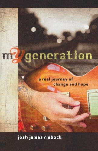 9780801071980: mY Generation: A Real Journey of Change and Hope
