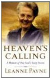 9780801071997: Heaven's Calling: A Memoir of One Soul's Steep Ascent
