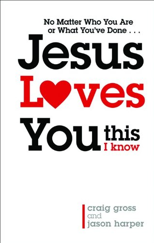 9780801072529: Jesus Loves You. . . This I Know