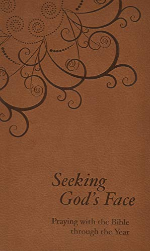 9780801072642: Seeking God's Face: Praying with the Bible through the Year