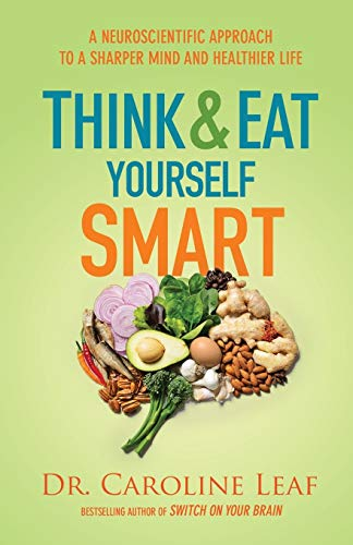 9780801072888: Think and Eat Yourself Smart
