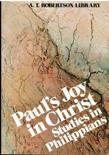 9780801076022: Paul's Joy in Christ : Studies in Philippians