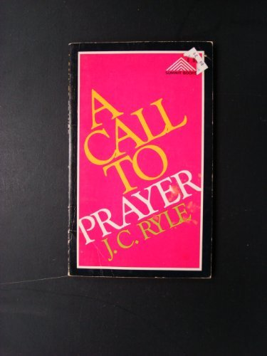 9780801076237: A Call to Prayer