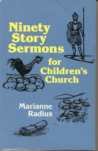 9780801076411: Ninety Story Sermons for Children's Church