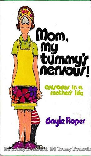 9780801076503: Mom, My Tummy's Nervous