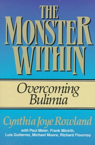 The Monster Within: Overcoming Bulimia