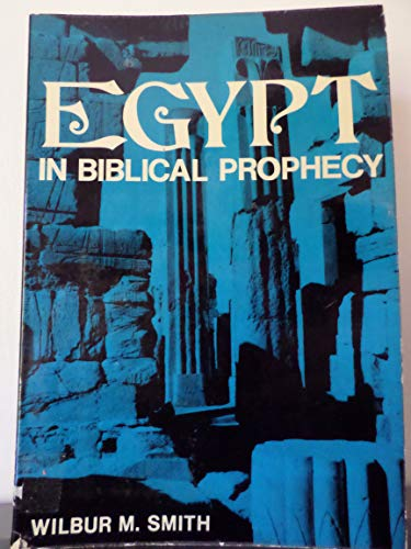 9780801079863: Egypt in Biblical prophecy