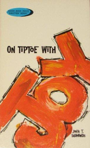 On Tiptoe with Joy: Seamands, John