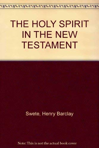 9780801080784: The Holy Spirit in the New Testament