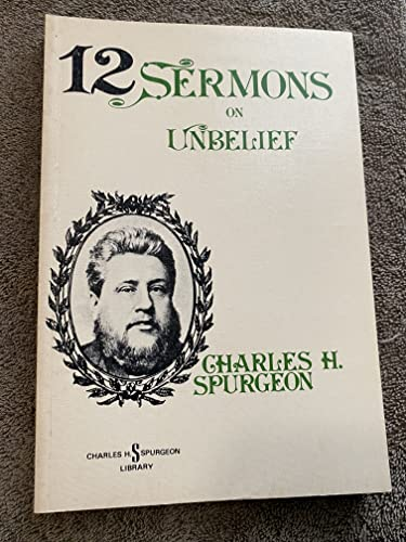 9780801081033: Twelve Sermons on Unbelief