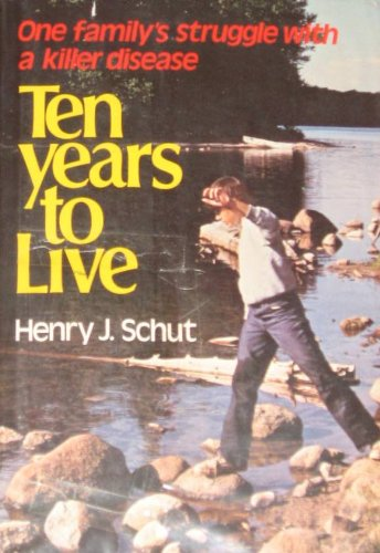 9780801081279: Ten Years to Live