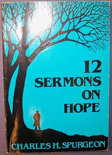 9780801081453: 12 Sermons on Hope