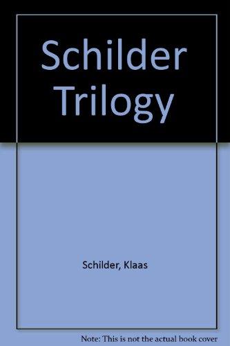 Schilder Trilogy: Klass Schilder; Harold