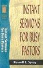9780801081927: Instant Sermons for Busy Pastors (Sermon Outlines (Baker Book))