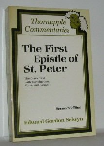 9780801081996: The First Epistle of St. Peter: The Greek Text With Introduction, Notes, and Essays (Thornapple Commentaries)