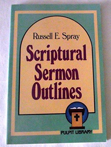 9780801082771: Scriptural Sermon Outlines