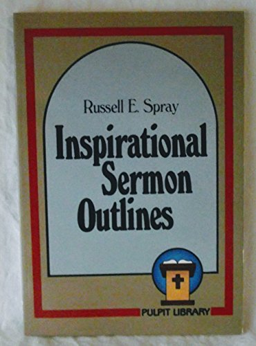 Inspirational sermon outlines (Pulpit
