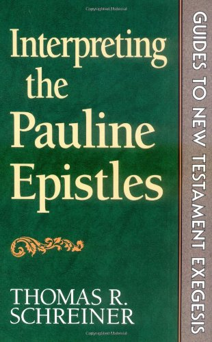 9780801083020: Interpreting the Pauline Epistles (Guides to New Testament exegesis)