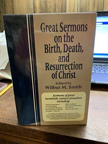 9780801083259: Great Sermons on the Birth, Death, and Resurrection of Christ - 3 Volume Set (Volume I, II & III)
