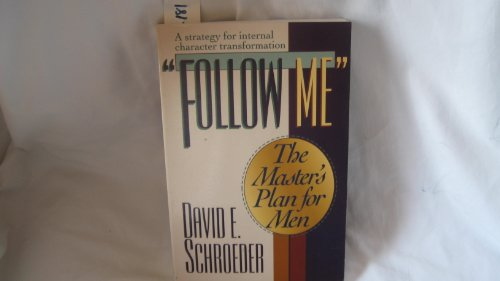 9780801083341: Follow Me: The Master's Plan for Men