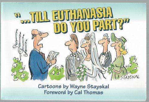 9780801083440: Till Euthanasia Do You Part