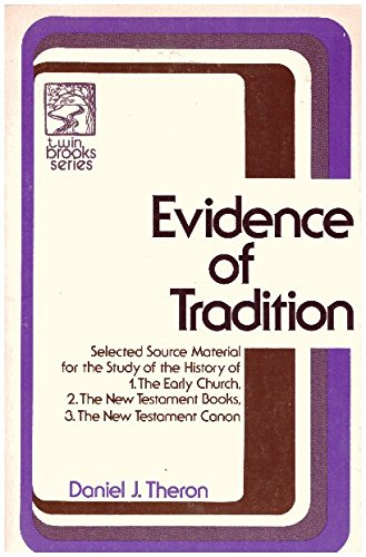 9780801088490: Evidence of tradition (Twin Brooks series) (English, Latin and Greek Edition)