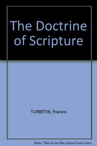 9780801088575: Doctrine of Scripture: Locus Two of Institutio Theologiae Ellecticae