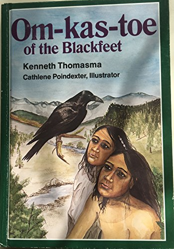 9780801088834: Om-Kas-Toe of the Blackfeet (Amazing Indian children series)