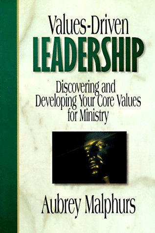 9780801090158: Values-Driven Leadership: Discovering and Developing Your Core Values for Ministry