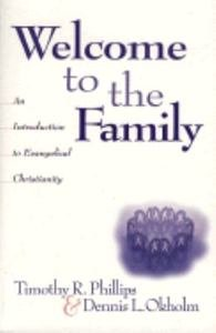 9780801090356: Welcome to the Family: An Introduction to Evangelical Christianity