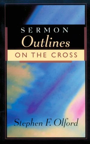 9780801090455: Sermon Outlines on the Cross