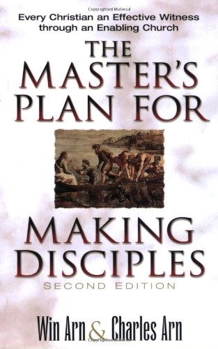 9780801090516: The Master's Plan for Making Disciples: Every Christian an Effective Witness Through an Enabling Church