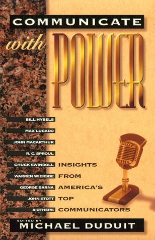 Communicate with Power: Insights from America's Top Communicators