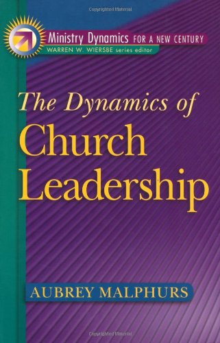 9780801090905: The Dynamics of Church Leadership (Ministry Dynamics for a New Century)