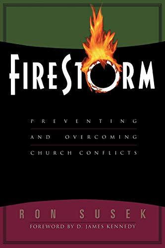 9780801090912: Firestorm: Preventing and Overcoming Church Conflicts