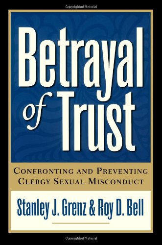 9780801091148: Betrayal of Trust: Confronting and Preventing Clergy Sexual Misconduct