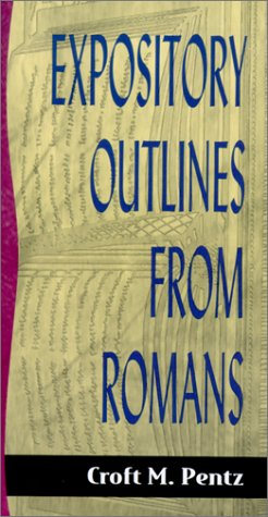 9780801091292: Expository Outlines from Romans (Sermon Outlines (Baker Book))