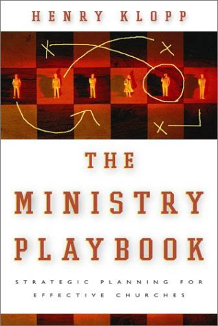 9780801091490: The Ministry Playbook: Strategic Planning for Effective Churches