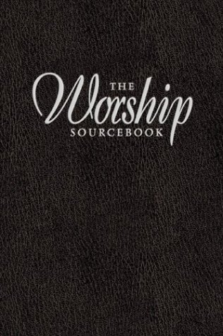 9780801091728: The Worship Sourcebook