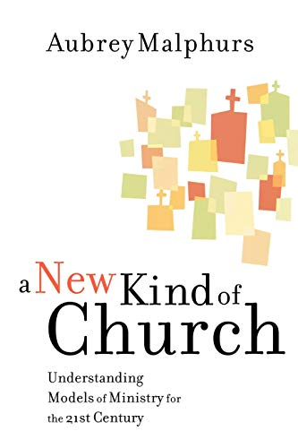 9780801091896: A New Kind of Church: Understanding Models of Ministry for the 21st Century