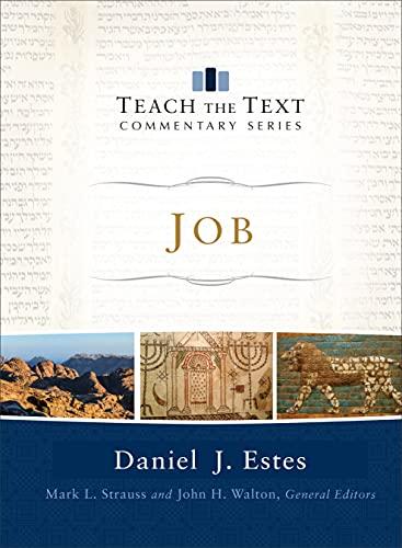 9780801092060: Job (Teach the Text Commentary Series)