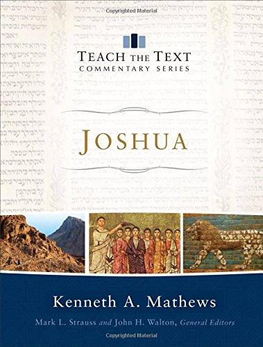 9780801092176: Joshua (Teach the Text Commentary Series)