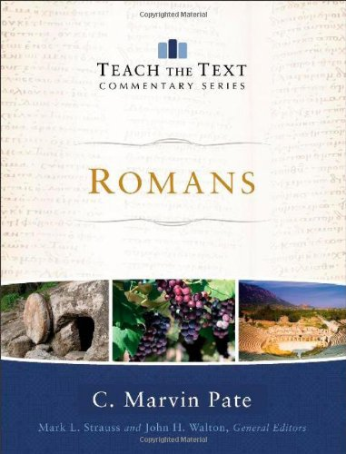 Romans (Teach the Text Commentary Series) (0801092213) by C. Marvin Pate