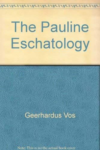 9780801092794: Pauline Eschatology